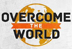 Overcome The World
