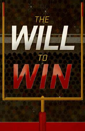 The Will To Win