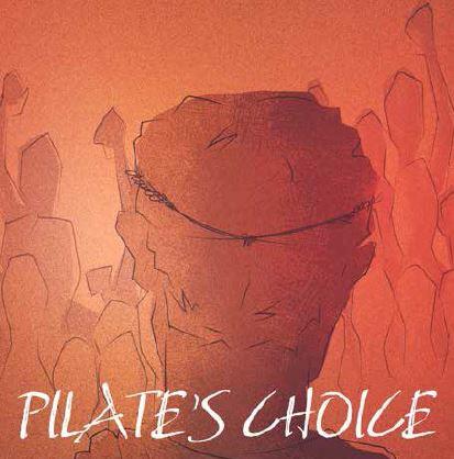 Pilate's Choice