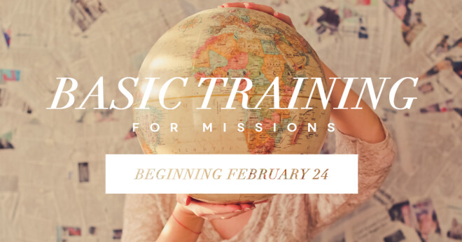 Basic Training for Missions