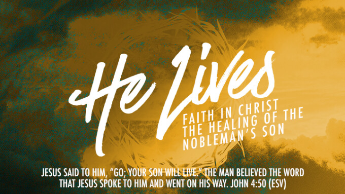 He Lives - Faith in Christ