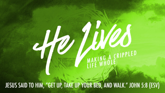 He Lives - Making a Cripple Life Whole