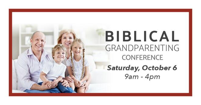 Biblical Grandparenting Conference