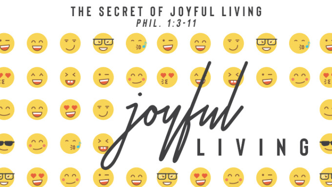 The Secret of Joyful Living