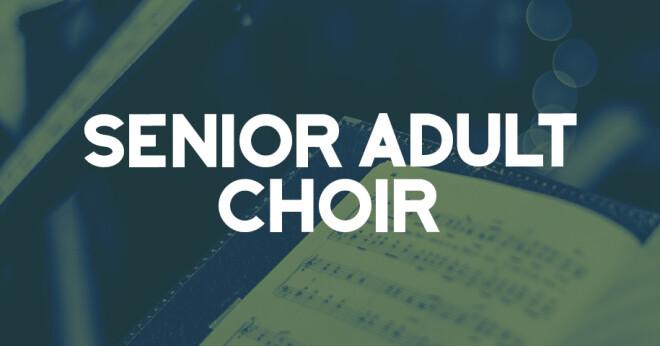 Senior Adult Choir