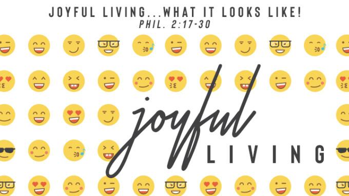 Joyful Living...What It Looks Like!