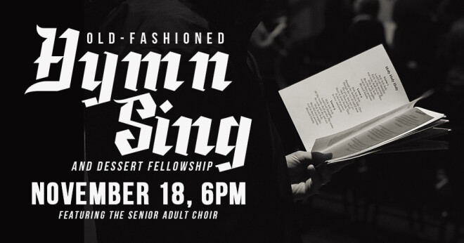 Old-Fashioned Hymn Sing & Dessert Fellowship