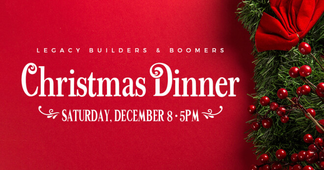 Legacy Builders & Boomers Quarterly Dinner - Christmas