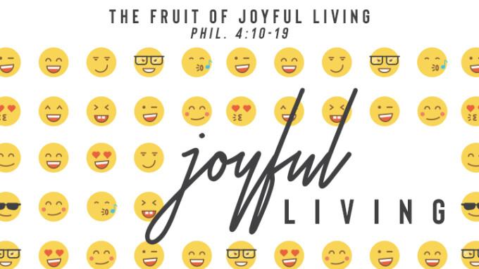 The Fruit of Joyful Living
