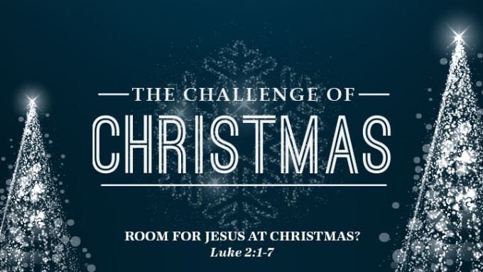 Making Room for Jesus at Christmas