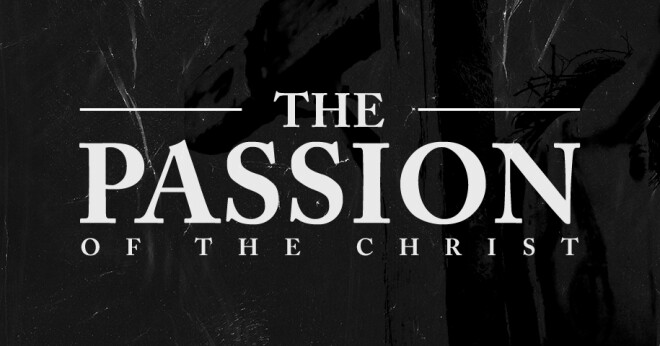 The Passion Movie Showing