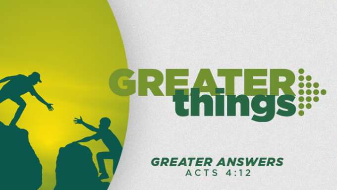 Greater Answers