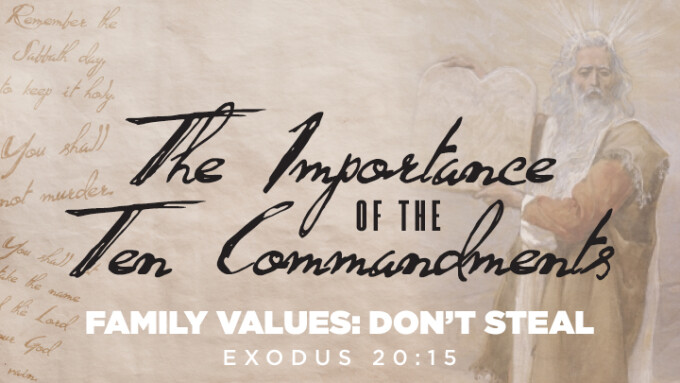Family Values: Don't Steal