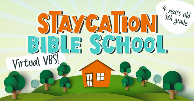 Staycation Bible School