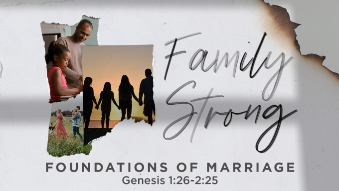Foundations of Marriage