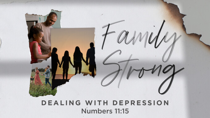 Family Strong: Dealing With Depression