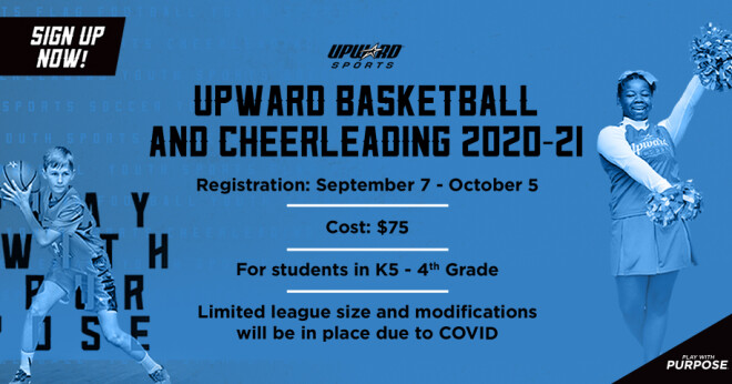 Upward Basketball & Cheerleading 2020-21 - REGISTRATION OPEN!