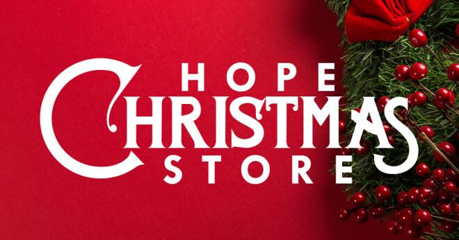 Hope Christmas Store
