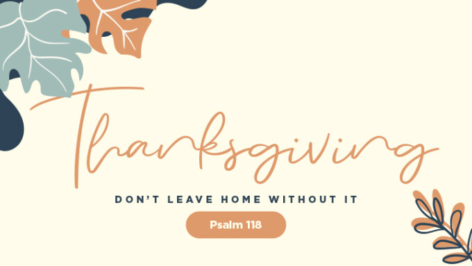 Thanksgiving: Don't Leave Home Without It