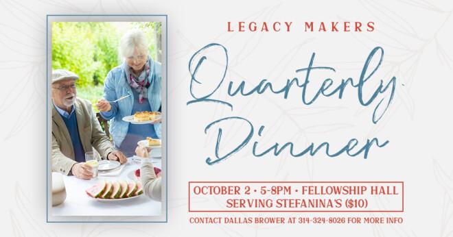 Legacy Makers Quarterly Dinner
