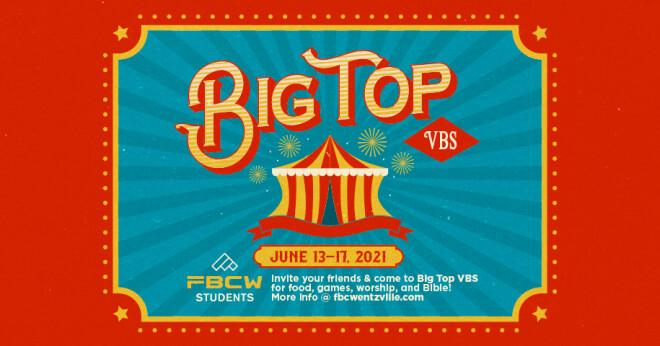 Big Top VBS 2021