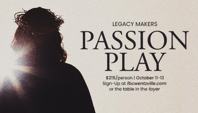 Legacy Makers Passion Play Trip